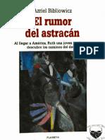 Azriel Bibliowicz, El Rumor Del Astracán