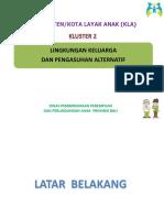 KLASTER II Lingkungan Keluarga Dan Pengasuhan Alternatif