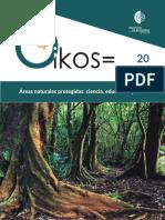 Áreas Naturales Protegidas Ciencia, Educación y Arte - Oikos Inst. Ecología