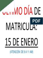 ÚLTIMO DÍA DE MATRICULA.docx