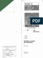Grundy_1994_producto o Praxis Del Curriculum_Cap. VI_ El Curriculo Como Praxis