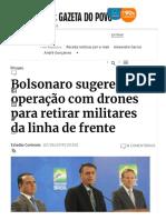 Presidente Bolsonaro Sugere Operação Com Drones