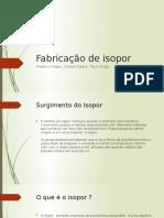 Fabricação de Isopor