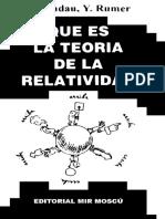 L. Landau & Y. Rumer - Que Es La Teoría de La Relatividad