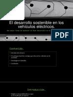 El Desarrollo Sostenible en Los Vehículos Eléctricos