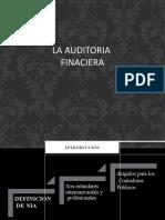 La Auditoria Financiera - Resumen