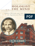 Lamb, S.D._ Meyer, Adolf-Pathologist of the Mind_ Adolf Meyer and the Origins of American Psychiatry-Johns Hopkins University Press (2014).pdf