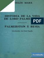 Historia de La Vida de Lord Palmerston - Karl Marx