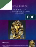 Resumo Livro Detetive Zack e o Mistério do Chapéu Vermelho