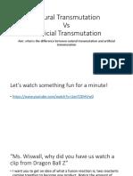 3- Artificial Transmutation vs. Natural Transmutation