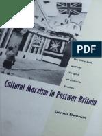 DWORKIN, 1997. Cultural Marxism in Postwar Britain History, the New Left, and the Origins of Cultural Studies.pdf