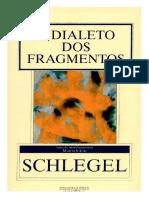 Schlegel - O Dialeto Dos Fragmentos