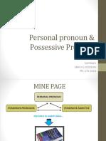 Personal Pronoun & Possessive Pronoun