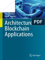 Xiwei Xu, Ingo Weber, Mark Staples - Architecture for Blockchain Applications (2019, Springer)