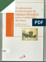 Os elementos fundamentais do espaço litúrgico para a celebração.pdf