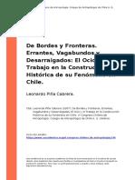 Leonardo Pina Cabrera (2007). de Bordes y Fronteras. Errantes, Vagabundos y Desarraigados El Ocio y El Trabajo en La Construccion Histori (..)
