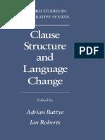 Clause Structure and Language Change - Adrian Battye, Ian Roberts.pdf
