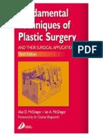 Fundamental Technique of Plastic Surgery, 10th Ed, 2000