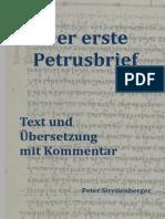 Der Erste Petrusbrief Text Und Ubersetzung Mit Kommentar. Peter Sreitenberger.