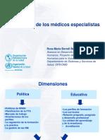La Formación de Los Médicos Especialistas