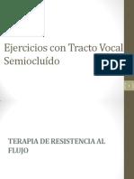 Ejercicios Con Tracto Vocal Semiocluído