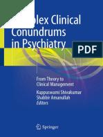 Kuppuswami Shivakumar, Shabbir Amanullah - Complex Clinical Conundrums in Psychiatry-Springer International Publishing (2018).pdf