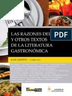 Las Razones Del Gusto y Otros Textos de La Literatura Gastronómica