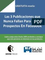 Las 3 Publicaciones Que Nunca Fallan Para Atraer Prospectos Con Facebook (2)