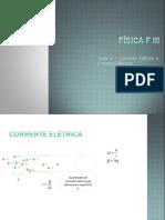 Fisica - Aula_4_Corrente em circuitod elétricos.ppsx