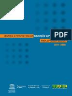 SPELLER, Paulo Et Al (Orgs.). Desafios e Perspectivas Da Educação Superior Brasileira Para a Próxima Década