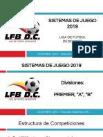 6 Sistemas de Juego Divisiones Premier, A y b 2019