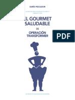 El Gourmet Saludable DeOperacion Transformer