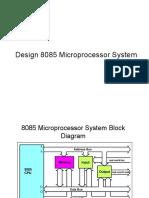 Design 8085 Microprocessor System