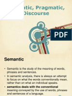 Semantic Pragmatic Discourse Analysis