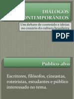 DIÁLOGOS CONTEMPORÂNEOS