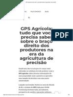 GPS Agrícola_ Tudo Sobre o Principal Aliado Da Agricultura de Precisão