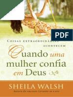 Coisas Extraordinárias Acontecem Quando uma Mulher Confia em Deus - Sheila Walsh (1).pdf