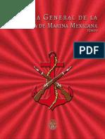Historia General de La Infanteria de Marina Mexicana Tomo i