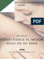 Como Darle El Mejor _o de Su - Alex Reyes