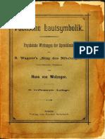 """Hans von Wolzogen - Poetische Lautsymbolik. Psychische Wirkungen der Sprachlaute aus R. Wagner's """"Ring des Nibelungen"""" versuchsweise bestimmt-Verlag von Feodor Reinboth (1897).pdf"""