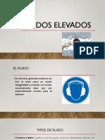 RUIDOS ELEVADOS