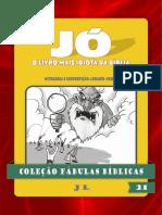 21 - JÓ, O LIVRO MAIS IDIOTA DA BÍBLIA.pdf