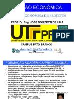Aula Inaugural Analise Economica Projetos Donizetti 2014agosto26 [Modo de Compatibilidade]