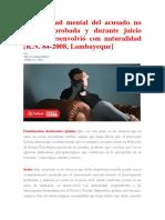 Enfermedad Mental Del Acusado No Está Comprobada y Durante Juicio Oral Se Desenvolvió Con Naturalidad - R.N. 84-2008, Lambayeque