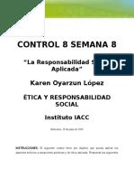 control Semana 8 Etica y Responsabilidad Social