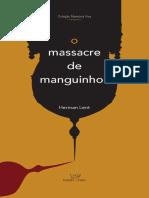 O Massacre de Manguinhos - Herman Lent