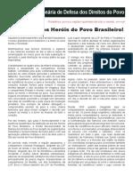 Viva o Dia Dos Herois Do Povo Brasileiro