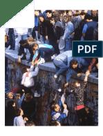 The Berlin Wall Falls, 1989.