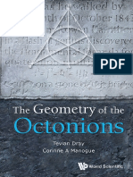 Tevian Dray, Corinne a Manogue - The Geometry of the Octonions-World Scientific Publishing Company (2015)