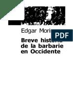 Breve historia de la barbarie en occidente - Edgar Morin.pdf
